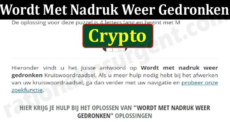Wordt Met Nadruk Weer Gedronken Crypto (June) Answered!