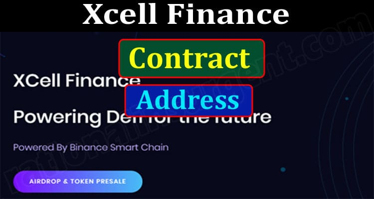 Xcell Finance Contract Address (June 2021) Price, Chart