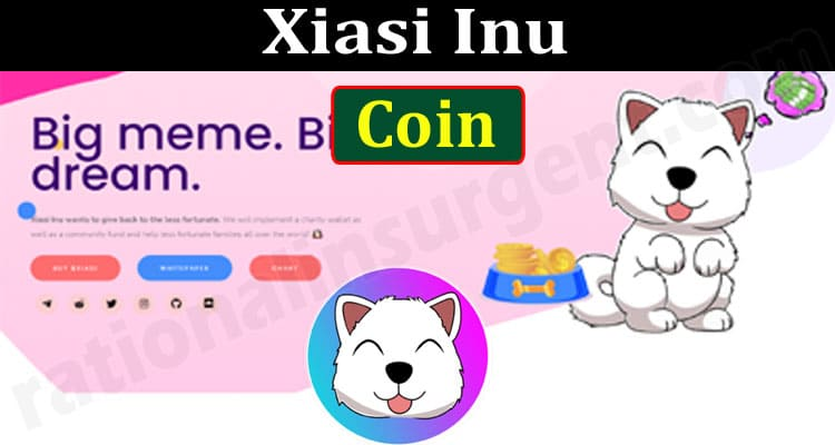 Xiasi Inu Coin {June 2021} Coin, Price & Entire Details!