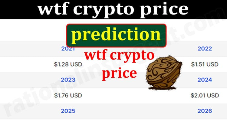 wtf crypto price prediction {June} The Current Prices!