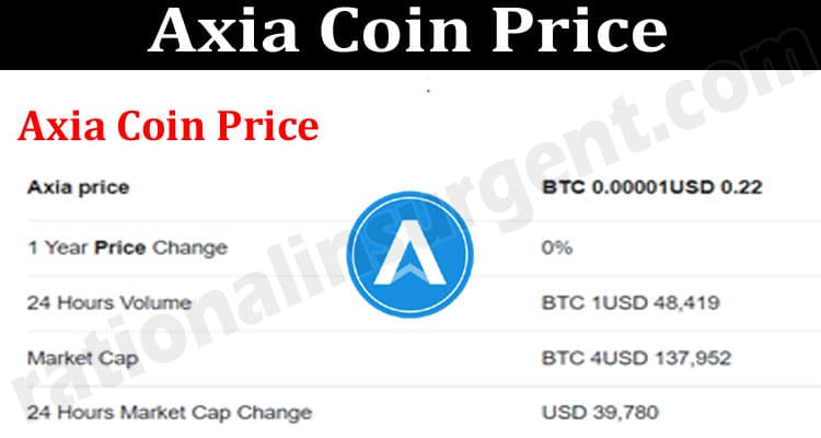 Axia Coin Price (July 2021) Prediction & How To Buy