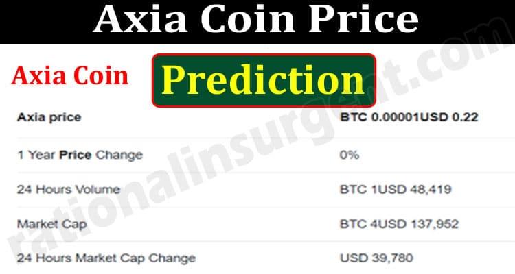 Axia Coin Price Prediction 2021.
