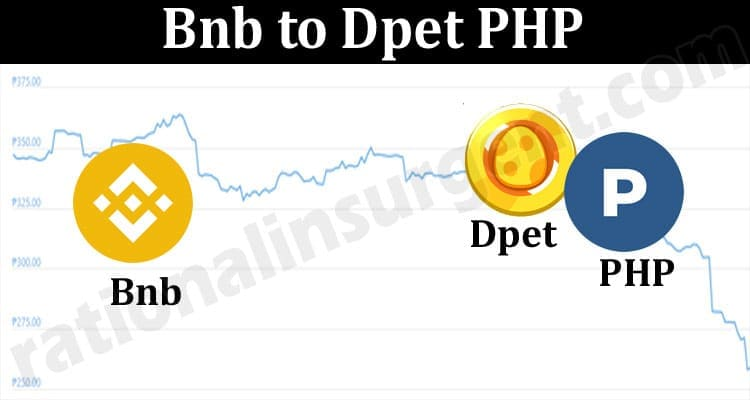 Bnb to Dpet to PHP 2021