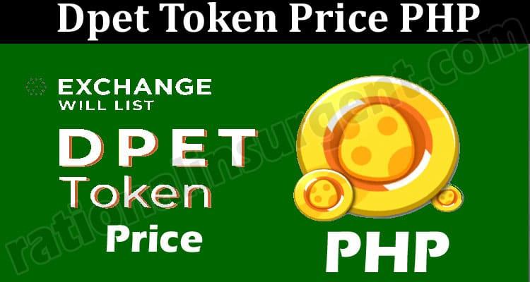 Dpet Token Price PHP 2021.