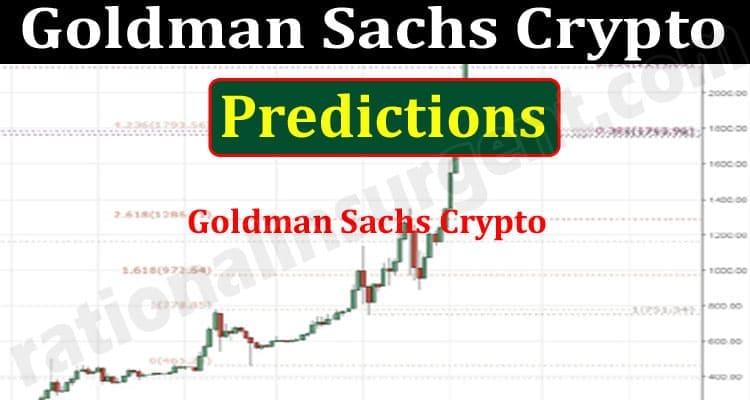 Goldman Sachs Crypto Predictions 2021