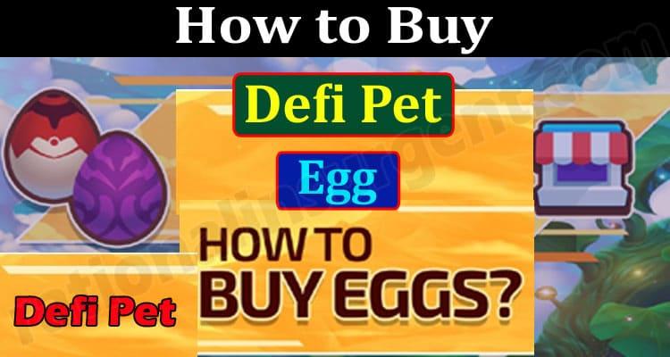 How to Buy Defi Pet Egg 2021.