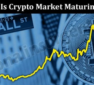 Is Crypto Market Maturing 2021