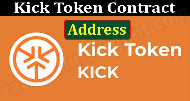 Kick Token Contract Address 2021.