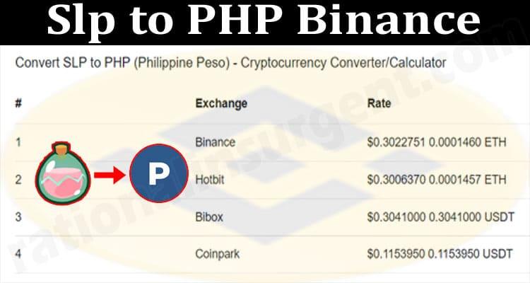 Slp to PHP Binance 2021.
