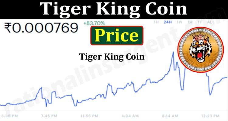 Tiger King Coin Price 2021.