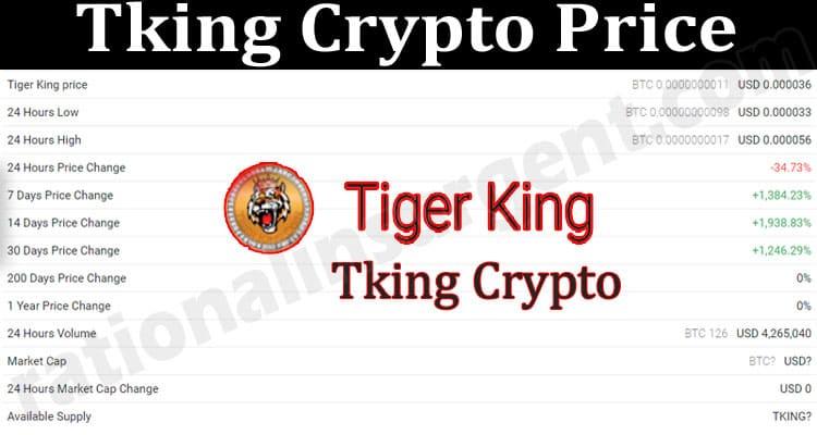 Tking Crypto Price 2021.
