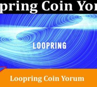 About Genera Information Loopring Coin Yorum