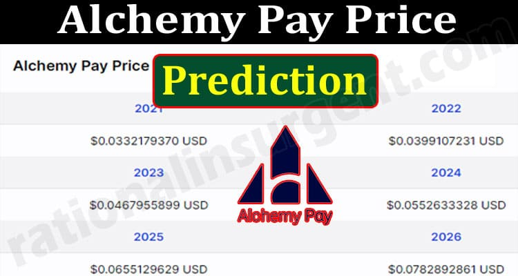 About General Information Alchemy Pay Price Prediction