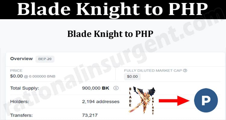 About General Information Blade Knight To PHP.