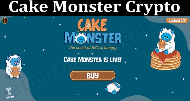 About General Information Cake Monster Crypto