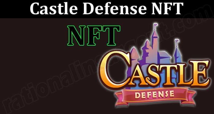 About General Information Castle Defense NFT 2021