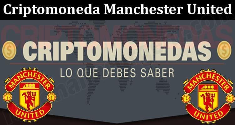 About General Information Criptomoneda Manchester United