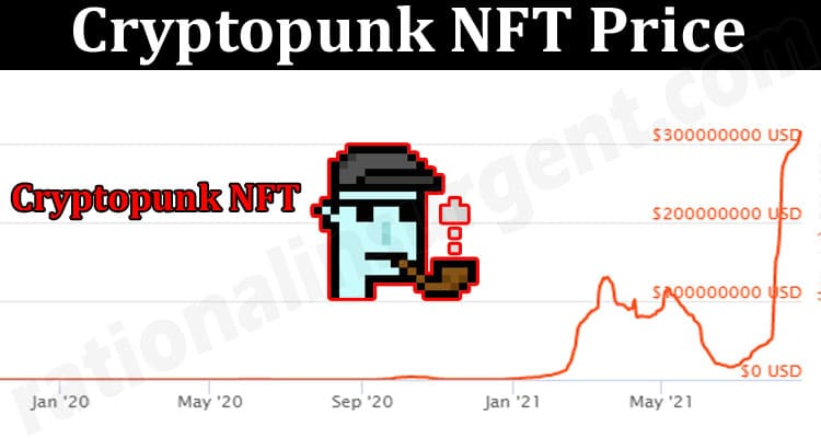 About General Information Cryptopunk NFT Price