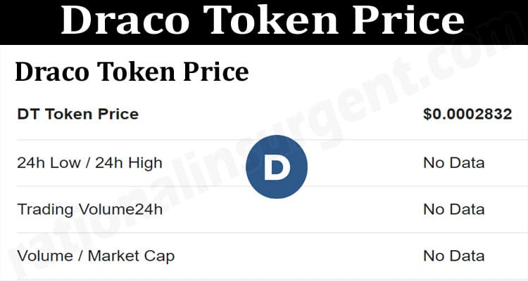 About General Information Draco Token Price