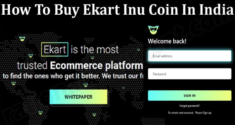 About General Information Ekart Inu Coin In India