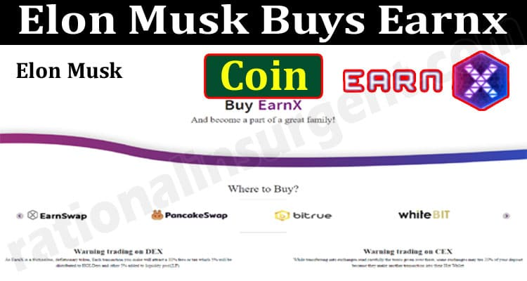 About General Information Elon-Musk-Buys-Earnx-Coin