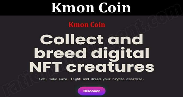 About General Information Kmon-Coin