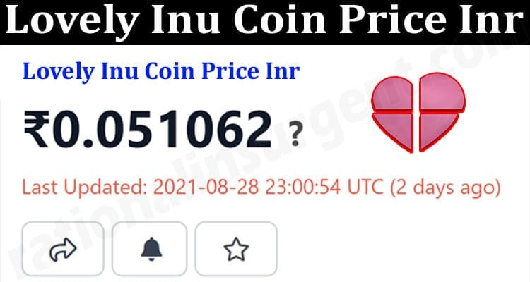 About General Information Lovely Inu Coin Price Inr