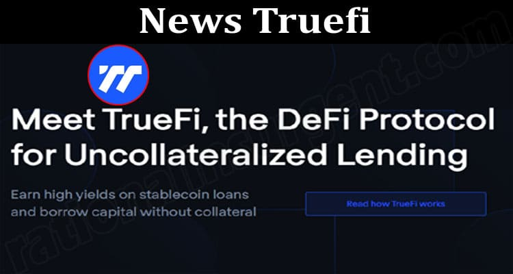 About General Information News-Truefi