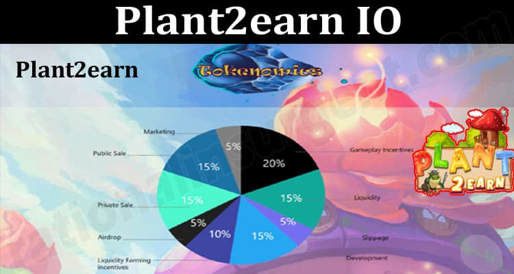 About General Information Plant2earn IO