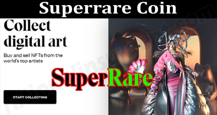 About General Information Superrare Coin