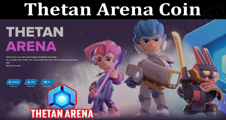About General Information Thetan Arena Coin