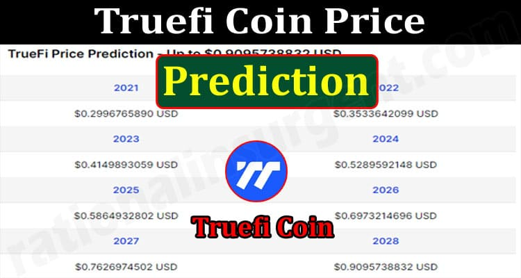 About General Information Truefi Coin Price Prediction