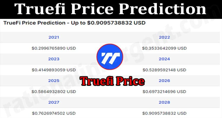 About General Information Truefi Price Prediction