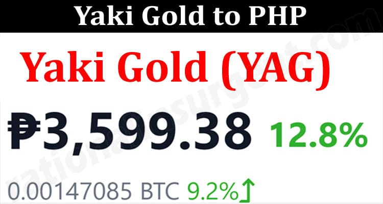 About General Information Yaki Gold To PHP