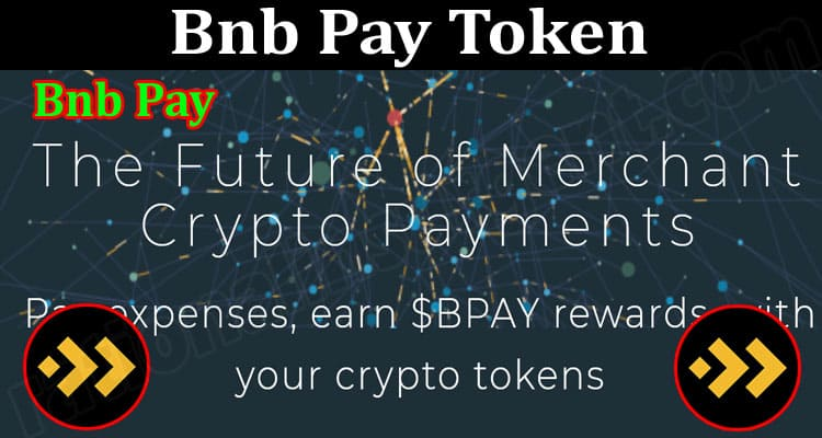 About General Information Bnb Pay Token