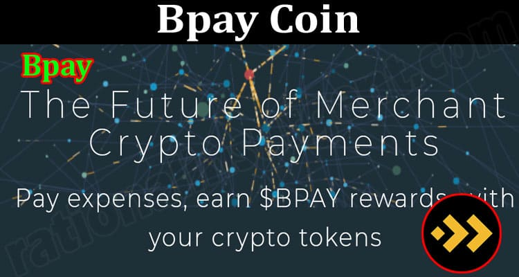 About General Information Bpay Coin