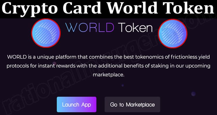 About General Information Crypto Card World Toke