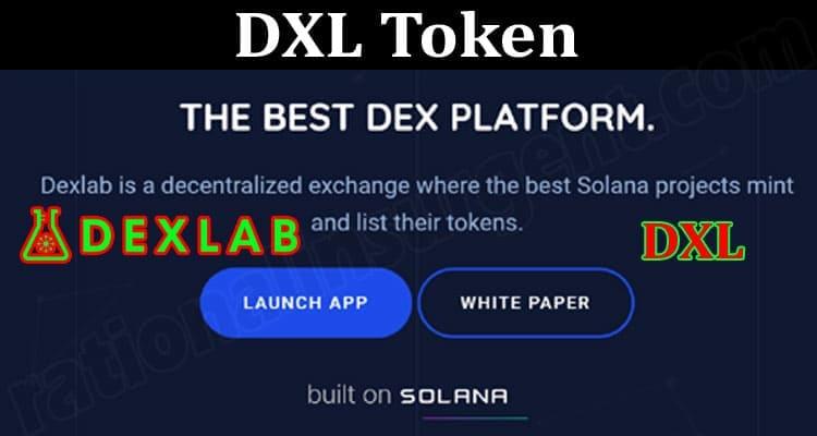 About General Information DXL Token