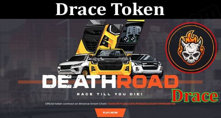 About General Information Drace Token