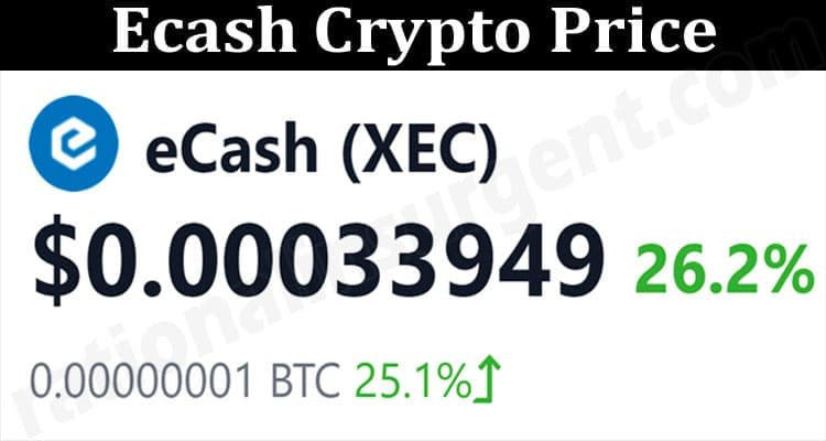 About General Information Ecash Crypto Price