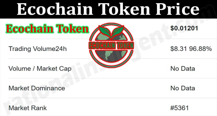 About General Information Ecochain Token Price