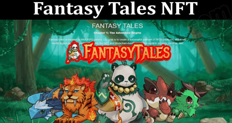 About General Information Fantasy Tales NFT