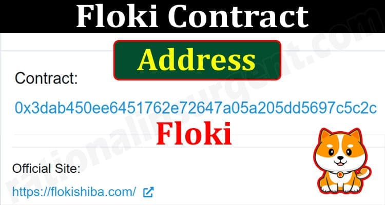 About General Information Floki Contract Address