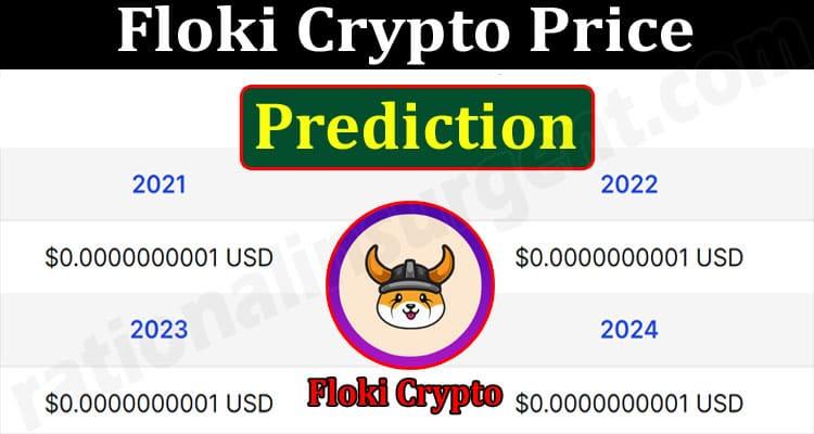 About General Information Floki Crypto Price Prediction