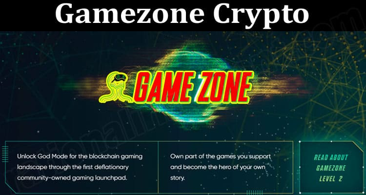 About General Information Gamezone Crypto