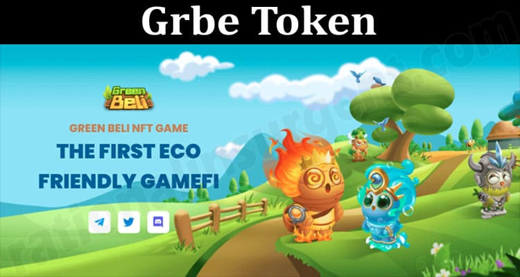 About General Information Grbe Token