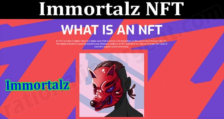About General Information Immortalz NFT