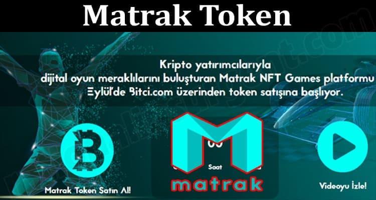 About General Information Matrak Token