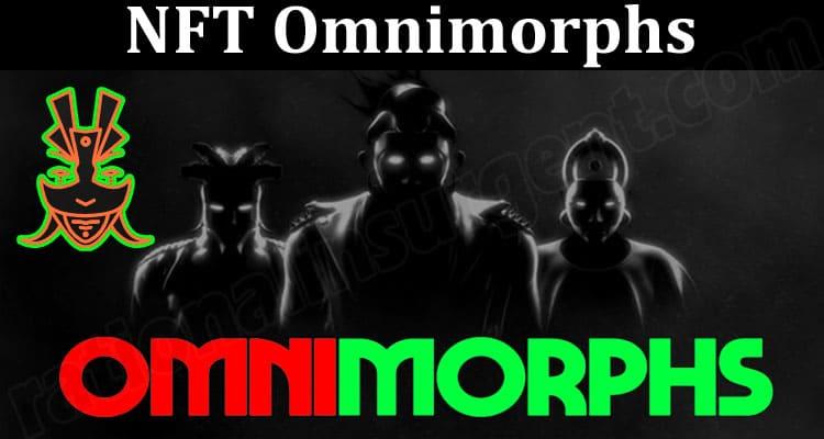 About General Information NFT Omnimorphs