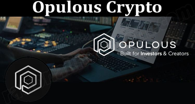 About General Information Opulous Crypto